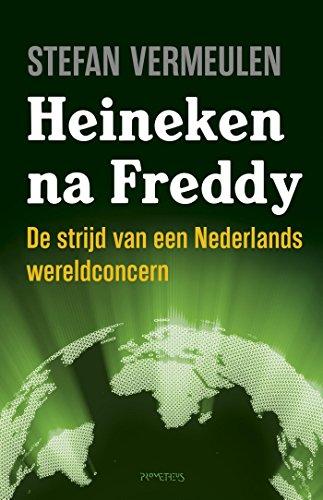 Heineken na Freddy (Dutch Edition)