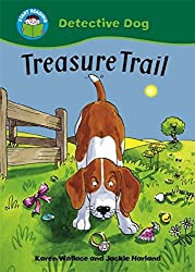 Treasure Trail (Start Reading: Detective Dog) by Karen Wallace (2010-10-14)