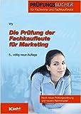 Die Prüfung der Fachkaufleute für Marketing