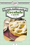 eBook Gratis da Scaricare Le cento migliori ricette di crostate e quiche eNewton Zeroquarantanove (PDF,EPUB,MOBI) Online Italiano