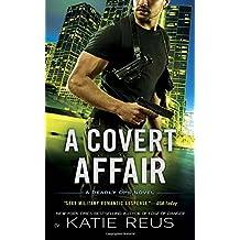 A Covert Affair (Deadly Ops Series, Band 5)