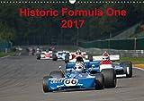 Historic Formula One 2017 (Wandkalender 2017 DIN A3 quer): Szenen aus der FIA Historic Formula One Championship (Monatskalender, 14 Seiten) (CALVENDO Sport)