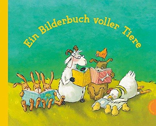 Ein Bilderbuch voller Tiere: Sammelband