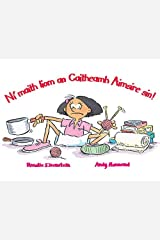 Leimis le Cheile - Ni maith liom an Caitheamh Aimsire sin! Paperback