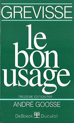 Le Bon Usage (13 me dition)