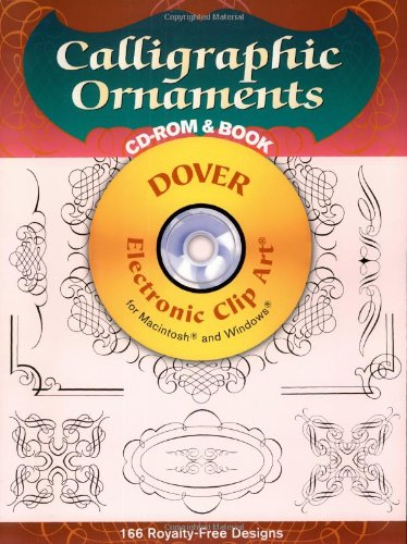 Calligraphic Ornaments CD-ROM and Book (Dover Electronic Clip Art)