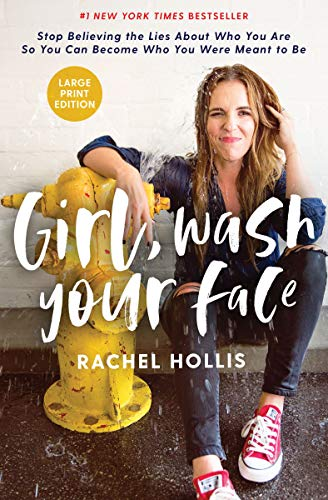 Girl, Wash Your Face: Stop Believing the Lies About Who You Are so You Can Become Who You Were Meant to Be - Entrepreneurship Fashion Guide To