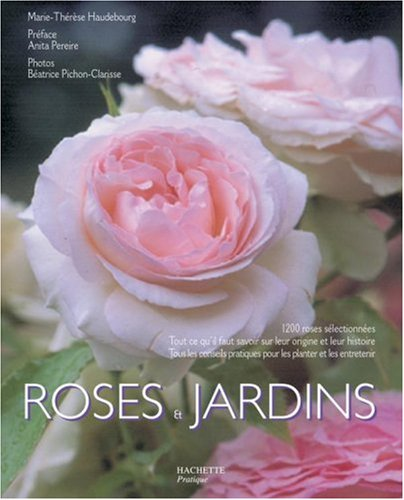 Roses & jardins