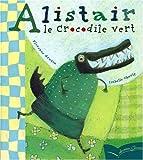 Pg 27 - Alistair Le Crocodile Vert (Les Petits Gautier)