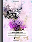 Composition Notebook: Large Blank Sketch Paper Book For Drawing, Sketching, Doodling - Floral Butterfly Watercolor Art Journal For Girls / Women