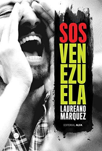 SOS Venezuela de [Márquez, Laureano]