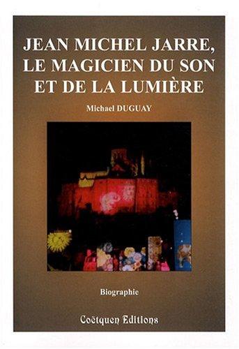 Jean Michel Jarre, le magicien du son et de la lumière