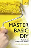 Master Basic DIY: Teach...