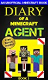 Minecraft: Diary of a Minecraft Agent Book 3 (An Unofficial Minecraft Book): Minecraft Books, Minecraft Comics, Wimpy Tales, Minecraft Diary