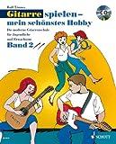 Schott Gitarre spielen - Band 2 - CD - mein schönstes Hobby