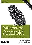 Volete creare app per dispositivi Android? Questo libro è il mezzo ideale per padroneggiare i fondamentali. Scritta da esperti che hanno insegnato l'uso di questa piattaforma mobile a migliaia di sviluppatori in tutto il mondo, sia in grandi ...