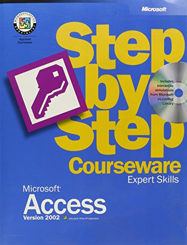 Microsoft Access Version 2002 Step by Step Courseware Expert Skills