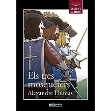 Els tres mosqueters (Llibres Infantils I Juvenils - Clàssics A Mida)