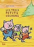 trois petits cochons (Les)   Chiche, Alain (1966-....). Auteur