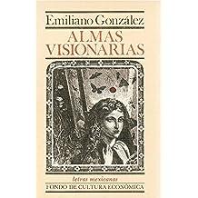 Almas visionarias (Letras mexicanas)