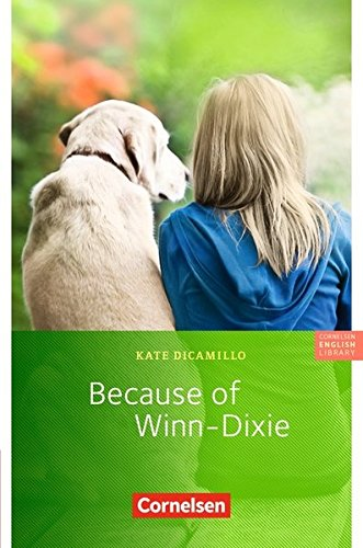 cornelsen-english-library-fiction-6-schuljahr-stufe-3-because-of-winn-dixie-lekture-zu-english-g-acc
