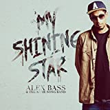 My Shining Star [Explicit]