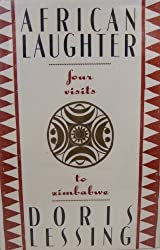 African Laughter: Four Visits to Zimbabwe by Doris May Lessing (1992-10-05)