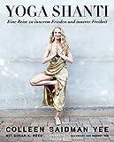 Yoga Shanti: Eine Reise zu innerem Frieden und innerer Freiheit (German Edition)