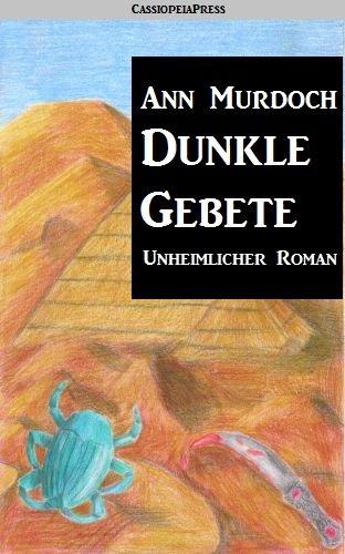 Dunkle Gebete: Romantic Thriller