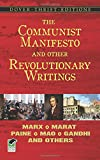 The Communist Manifesto and Other Revolutionary Writings (Dover Thrift)