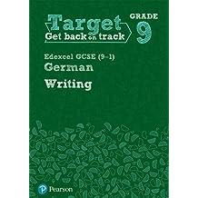 Target Grade 9 Writing Edexcel GCSE (9-1) German Workbook (Modern Foreign Language Intervention)