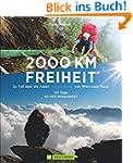 2000 km Freiheit: Zu Fuß über die Alp...