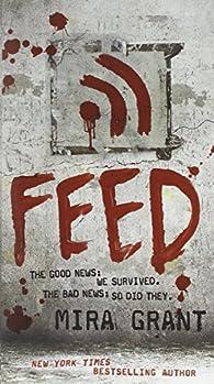 Feed par Mira Grant