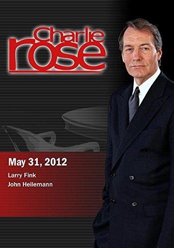Preisvergleich Produktbild Charlie Rose - Larry Fink / John Heilemann (May 31,  2012)