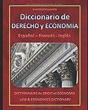 DICCIONARIO DE DERECHO Y ECONOMIA - ESPAÑOL FRANÇÉS INGLÉS