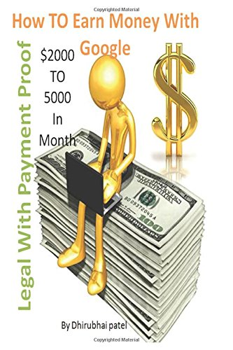 How TO Earn Money With Google - Payment Proof: Earn $2000 To $5000 in Monthly