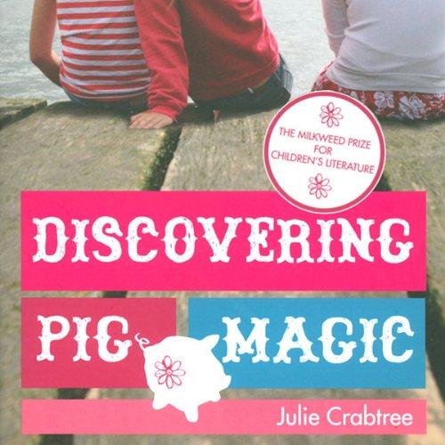 Discovering Pig Magic  Audiolibri