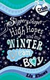 Slippery Slopes, High Hopes and My Winter Dream Boy (Crush Confidential)