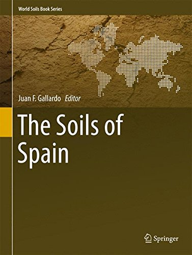 The Soils of Spain (World Soils Book Series)