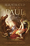 The Illustrated Life Of Paul