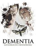 Dementia: Gefährliche Erinnerung