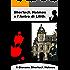Sherlock Holmes e L'Antro di Lilith (Il Giovane Sherlock Holmes Vol. 1)