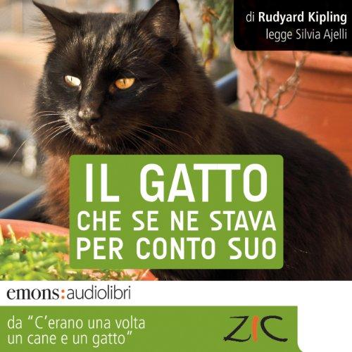 Il gatto che se ne stava per conto suo | Joseph Rudyard Kipling