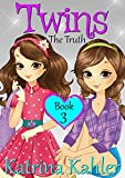 #10: Books for Girls - TWINS : Book 3: The Truth