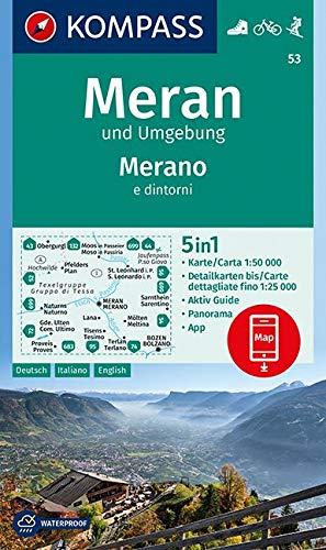KOMPASS Wanderkarte Meran und Umgebung /Merano e dintorni: 5in1 Wanderkarte 1:50000 mit Panorama, Aktiv Guide und Detailkarten inklusive Karte zur ... 1:50 000 (KOMPASS-Wanderkarten, Band 53)