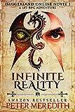 Infinite Reality: Daggerland Online Novel 1 A LitRPG Adventure
