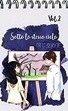 Sotto lo stesso cielo Vol.2 - Light Novel