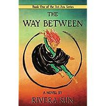 The Way Between: Volume 1 (Ari Ara)