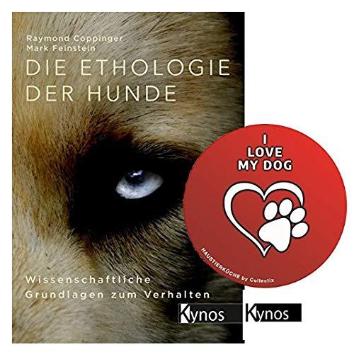 Die Ethologie der Hunde: Wissenschaftliche Grundlagen zum Verhalten Gebundenes Buch + I Love My Dog Sticker by Collectix (Spiele Mit Welpen Spielen Zu)