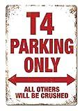 PotteLove T4 Parking Only Metall-Wandschild, 20,3 x 30,5 cm, VW Volkswagen Transporter Camper